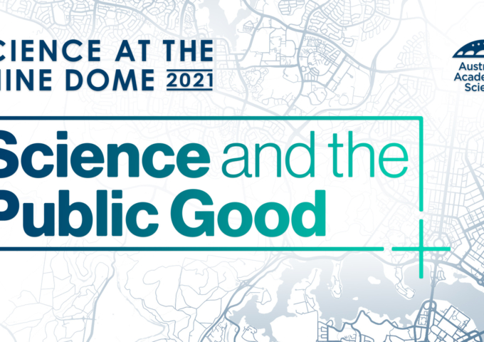 Science at the Shine Dome 2021 - Symposium: Science and the Public Good