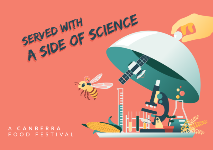 Served With a Side of Science: A Canberra Food Festival