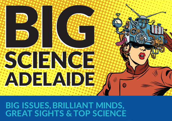 Big Science Adelaide in 2021